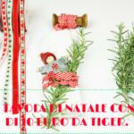 Tiger | La tua tavola di Natale con meno di 10 Euro.